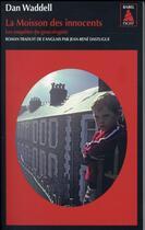 Couverture du livre « La moisson des innocents » de Dan Waddell aux éditions Actes Sud