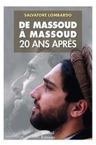 Couverture du livre « De Massoud à Massoud, 20 ans après » de Salvatore Lombardo aux éditions Mareuil Editions