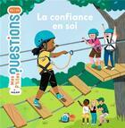 Couverture du livre « La confiance en soi » de Audrey Guiller et Sandra De La Prada aux éditions Milan