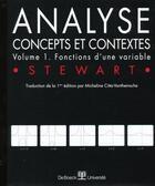 Couverture du livre « Analyse ; concepts et contextes t.1 ; fonctions d'une variable » de James Stewart aux éditions De Boeck