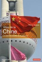 Couverture du livre « Atlas de la Chine (édition 2018) » de Thierry Sanjuan aux éditions Autrement