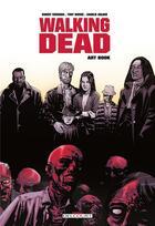 Couverture du livre « Walking dead ; art book » de Charlie Adlard et Tony Moore et Robert Kirkman aux éditions Delcourt