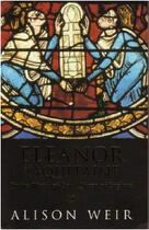 Couverture du livre « Alienor D'Aquitaine, Reine De Coeur Et De Colere » de Alison Weir aux éditions Siloe