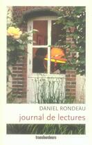 Couverture du livre « Journal de lectures » de Daniel Rondeau aux éditions Transbordeurs