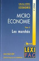 Couverture du livre « Microeconomie tome 2 les marches » de Raimbourg aux éditions Breal