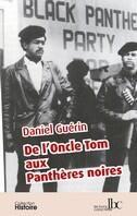 Couverture du livre « De l'oncle Tom aux panthères noires » de Daniel Guerin aux éditions Les Bons Caracteres