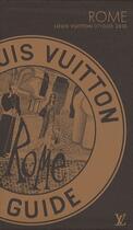 Couverture du livre « Rome city (édition 2010) » de Julien Guerrier et Pierre Leonforte aux éditions Louis Vuitton