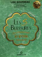 Couverture du livre « Les 5 blessures qui empêchent d'être soi-même » de Lise Bourbeau aux éditions Etc