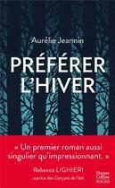 Couverture du livre « Préférer l'hiver » de Aurelie Jeannin aux éditions Harpercollins