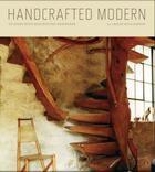 Couverture du livre « Handcrafted modern: at home with mid-century designers » de Williamson Leslie aux éditions Rizzoli