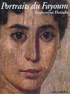 Couverture du livre « Portraits Du Fayoum » de Euphrosyne Doxiadis aux éditions Gallimard