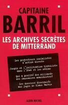 Couverture du livre « Les archives secretes de mitterrand » de Paul Barril aux éditions Albin Michel