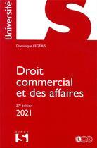 Couverture du livre « Droit commercial et des affaires (édition 2021) » de Dominique Legeais aux éditions Sirey