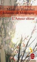 Couverture du livre « L'amour ultime » de De Hennezel-M aux éditions Lgf