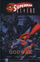 Couverture du livre « Superman Vs Aliens : Godwar » de Dixon aux éditions Wetta Worldwide