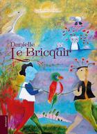 Couverture du livre « Danielle Le Bricquir » de Collectif aux éditions Le Livre D'art