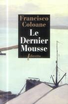 Couverture du livre « Le dernier mousse » de Francisco Coloane aux éditions Libretto