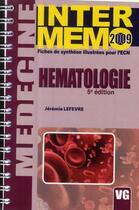 Couverture du livre « Hématologie (5e édition) » de Jeremie Lefevre aux éditions Vernazobres Grego