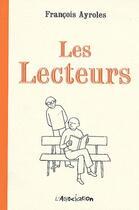 Couverture du livre « Les lecteurs » de Francois Ayroles aux éditions L'association
