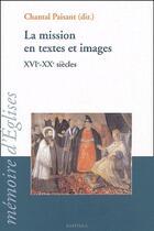 Couverture du livre « La mission en textes et images ; XVI-XX siècles » de Chantal Paisant aux éditions Karthala