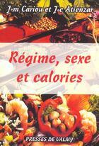Couverture du livre « Maigrir de plaisir ; regime, sexe et calories » de Cariou et Atienzar aux éditions Presses De Valmy