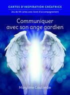 Couverture du livre « Pour communiquer avec son ange gardien » de Marylene Coulombe aux éditions La Semaine