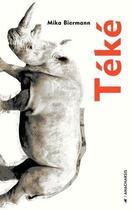 Couverture du livre « Teke » de Mika Biermann aux éditions Anacharsis