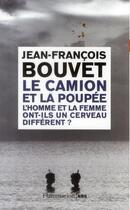 Couverture du livre « Le camion et la poupée » de Jean-Francois Bouvet aux éditions Flammarion