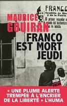 Couverture du livre « Franco est mort jeudi » de Maurice Gouiran aux éditions Jigal