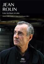 Couverture du livre « Jean rolin, une ecriture in situ » de S Andre Marie-Odile aux éditions Presses De La Sorbonne Nouvelle