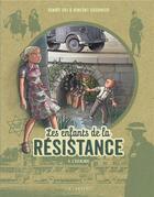 Couverture du livre « Les enfants de la Résistance T.4 ; l'escalade » de Vincent Dugomier et Benoit Ers aux éditions Lombard