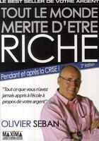 Couverture du livre « Tout le monde mérite d'être riche (2e édition) » de Olivier Seban aux éditions Maxima Laurent Du Mesnil