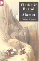 Couverture du livre « Alamut » de Vladimir Bartol aux éditions Libretto