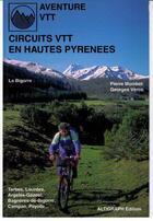 Couverture du livre « Circuit vtt en haute pyrenees la bigorre » de Veron/Mombet aux éditions Altigraph