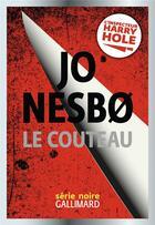 Couverture du livre « Le couteau » de Jo NesbO aux éditions Gallimard