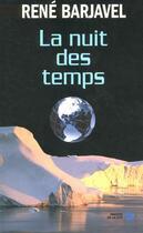 Couverture du livre « La nuit des temps » de Rene Barjavel aux éditions Presses De La Cite