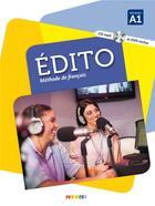 Couverture du livre « Édito ; niveau A1 ; livre + CD MP3 + DVD » de Collectif aux éditions Didier