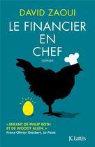 Couverture du livre « Le financier en chef » de David Zaoui aux éditions Lattes