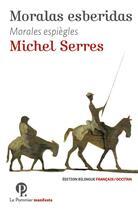 Couverture du livre « Moralas esberidas » de Michel Serres aux éditions Le Pommier