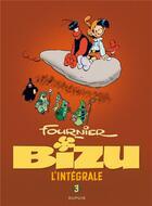 Couverture du livre « Bizu ; INTEGRALE VOL.3 » de Jean-Claude Fournier aux éditions Dupuis