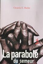 Couverture du livre « La parabole du semeur » de Octavia E. Butler aux éditions Au Diable Vauvert