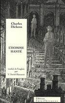 Couverture du livre « L'homme hanté » de Charles Dickens aux éditions Interferences