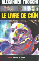 Couverture du livre « Le livre de cain » de Alexander Trocchi aux éditions Lezard