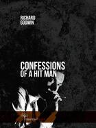 Couverture du livre « Confessions of a Hit Man » de Richard Godwin aux éditions Meme Publishers