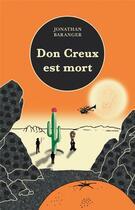 Couverture du livre « Don Creux est mort » de Jonathan Baranger aux éditions Champ Vallon