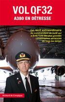Couverture du livre « Vol QF32 ; miracle à bord d'un A380 » de Bob Hoover aux éditions Altipresse