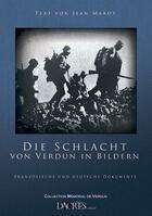 Couverture du livre « Die schlacht von verdun in bildern ; franzosische und deutsche dokumente » de Jean Marot aux éditions Dacres