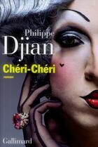 Couverture du livre « Chéri-chéri » de Philippe Djian aux éditions Gallimard