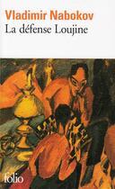 Couverture du livre « La defense loujine » de Vladimir Nabokov aux éditions Gallimard