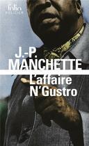 Couverture du livre « L'affaire n'gustro » de Jean-Patrick Manchette aux éditions Gallimard